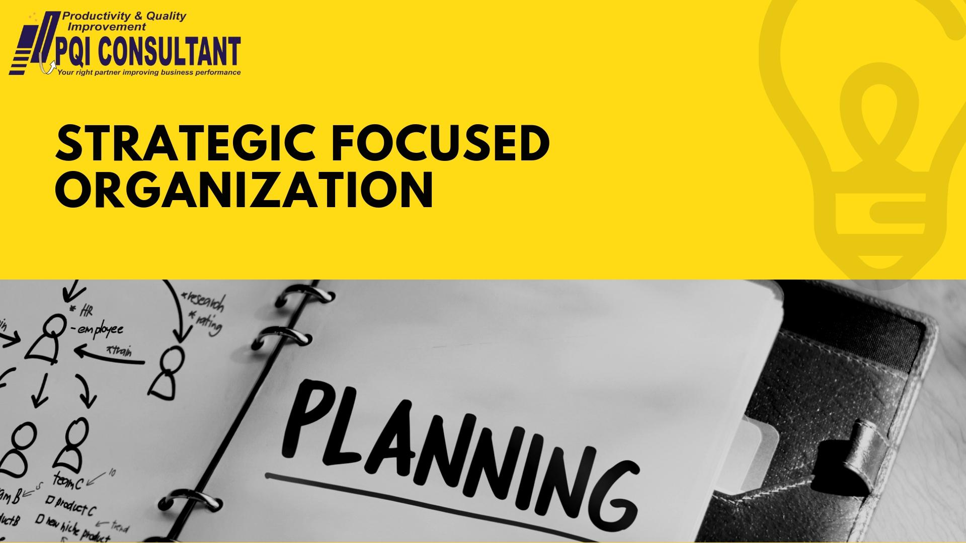 Strategic Focused