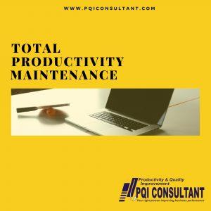 Total Productivity Maintenance