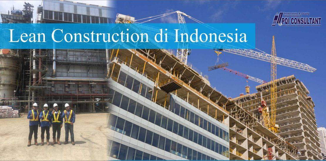 Penerapan Lean Construction di Indonesia