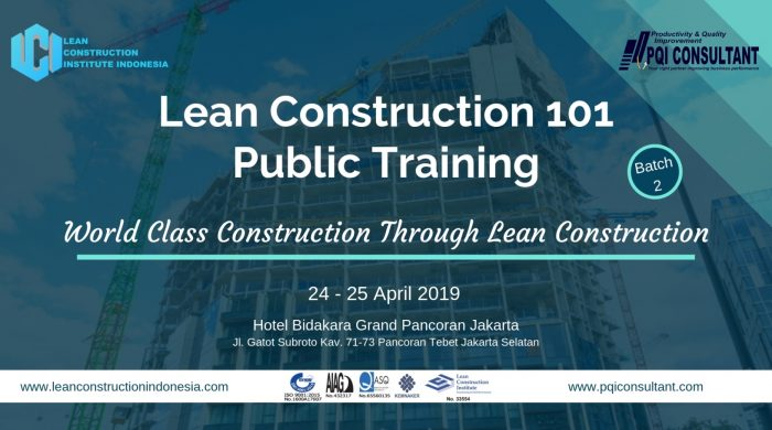 Lean Construction Institute Indonesia Public Training